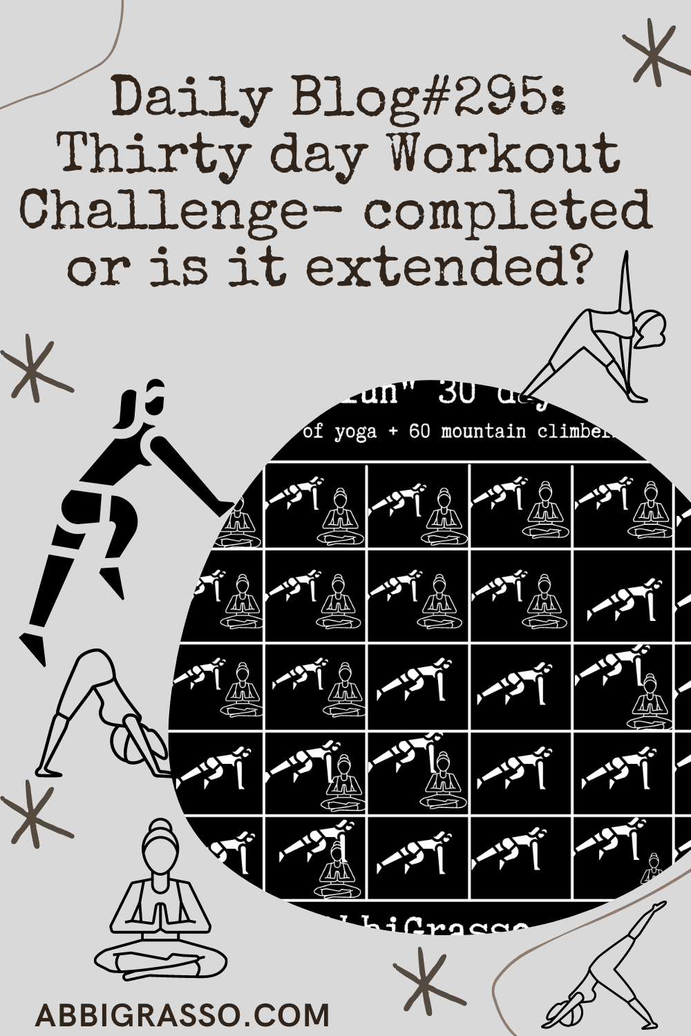 Daily Blog #295: Thirty Day work out Challenge ends- or is it only extending?