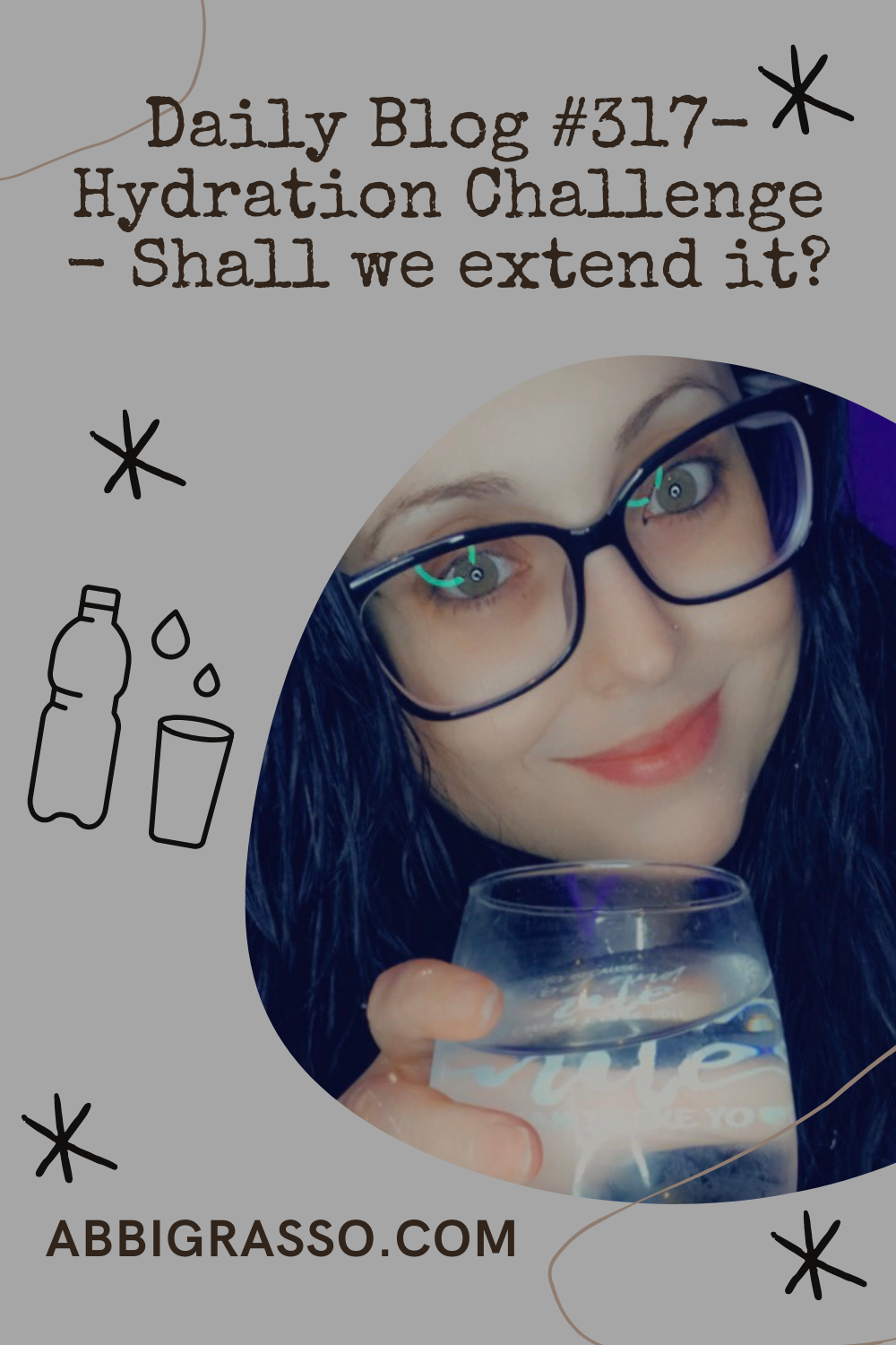Daily Blog #317- Hydration Challenge – Shall we extend it?