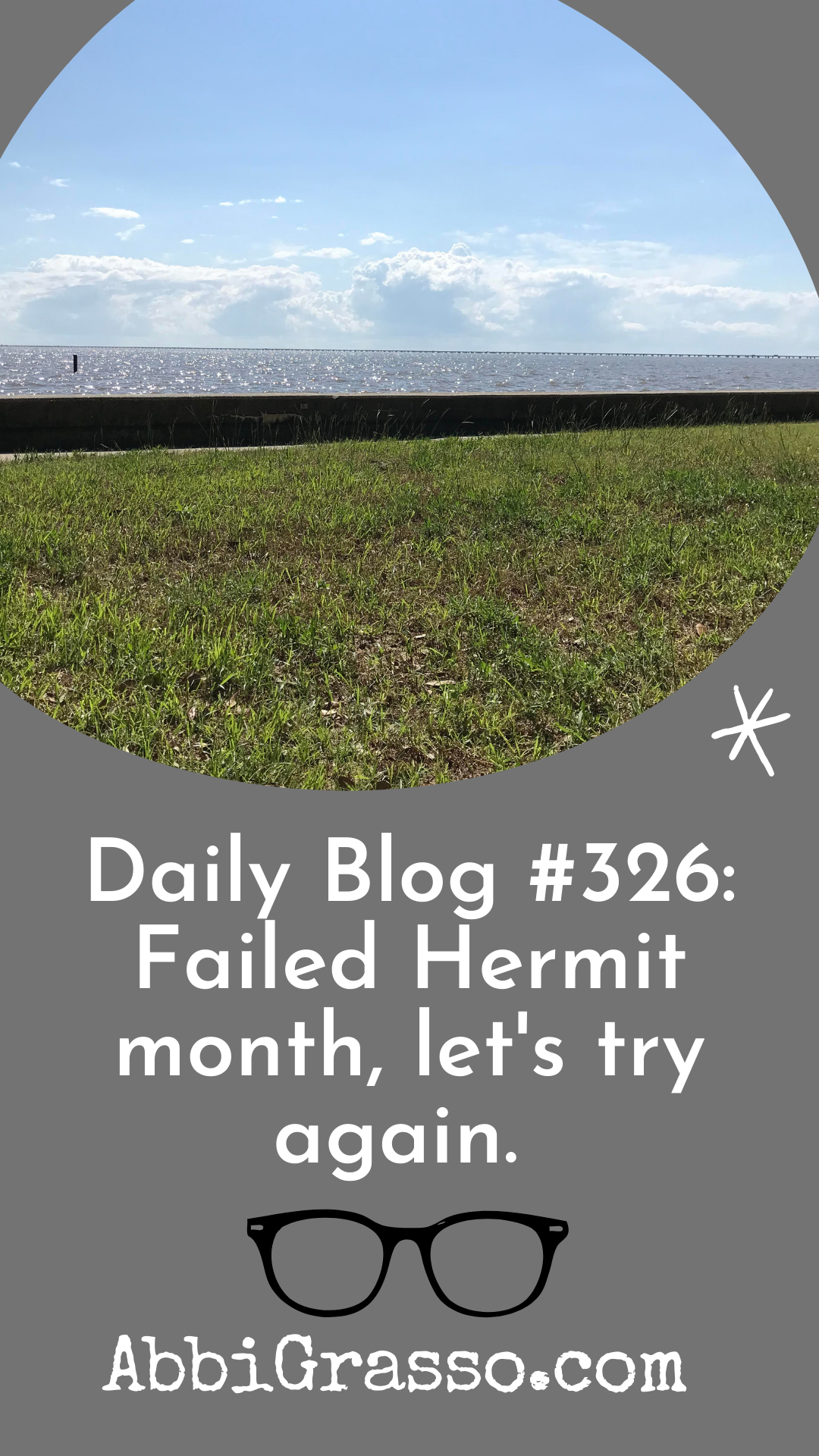 Daily Blog #326: Failed Hermit month, let's try again.