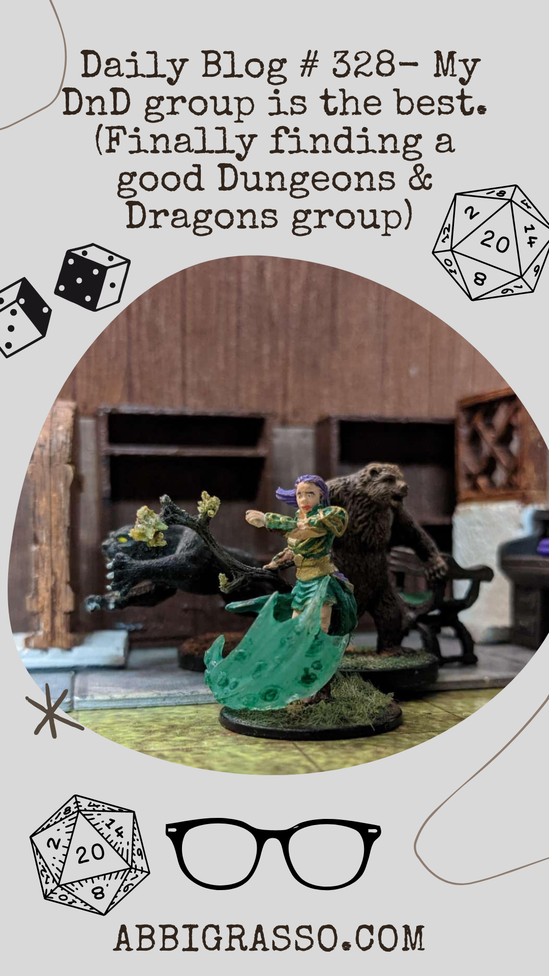 Daily Blog # 328- My DnD group is the best. (Finally finding a good Dungeons and Dragons group)